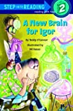 img - for A New Brain for Igor (Step-Into-Reading, Step 2) book / textbook / text book