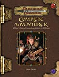 Complete Adventurer: A Guide To Skillful Characters Of All Classes (Dungeons and Dragons)(Jesse Decker)
