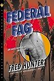 Federal Fag: An Alex Reynolds Mystery (Alex Reynolds Mysteries)