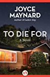To Die For A Novel
