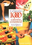 Carolyn Humphries Classic 1000 Calorie Counted Recipes