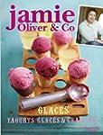 Jamie Oliver & Co Glaces, yaourts gla...
