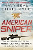 American Sniper: The Autobiography of the Most Lethal Sniper in U.S. Military History (0062082361) by Kyle, Chris