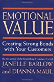 img - for Emotional Value: Creating Strong Bonds with Your Customers book / textbook / text book