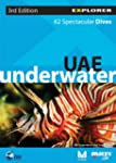 UAE Underwater Explorer: 65 Spectacul...