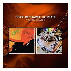 Disco Recharge: Ultimate/Ultimate II