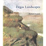 Degas Landscapes ~ Richard Kendall