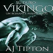 Su Duro Vikingo: Un Romance Paranormal: Su Vikingo Elemental nº 4 | AJ Tipton