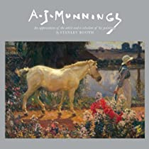 Free A.J. Munnings: An Appreciation of the Artist and a Selection of his Paintings Ebooks & PDF Download