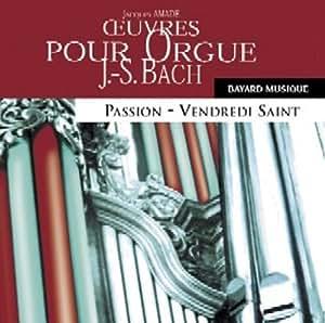 Oeuvres Pour Orgue Vol. 4 - Passion / Vendredi Saint