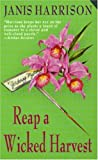 img - for Reap a Wicked Harvest: A Gardening Mystery (Bretta Solomon Gardening Mysteries) book / textbook / text book