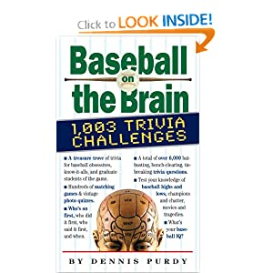 Baseball on the Brain Dennis Purdy