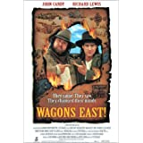 Wagons East! ~ John Candy