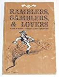 img - for Ramblers, Gamblers, and Lovers book / textbook / text book