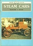 Steam Cars (Shire Album #153) (0852637748) by Evans, Richard J.