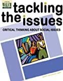 img - for Tackling the Issues: Critical Reading and Thinking About Crucial Social Issues book / textbook / text book