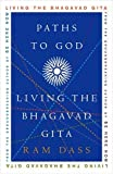 Paths to God: Living the Bhagavad Gita
