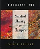 Statistical Thinking for Managers (Business Statistical) (0534204066) by Hildebrand, David
