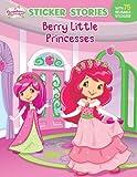 Berry Little Princesses (Strawberry Shortcake)