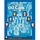 Collecting Oil Cans (Schiffer Book for Collectors)