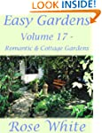 Easy Gardens Volume 17 - Romantic and...