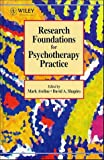 Research foundations for psychotherapy practice /
