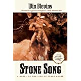 Stone Song: A Novel of the Life of Crazy Horse ~ Win Blevins