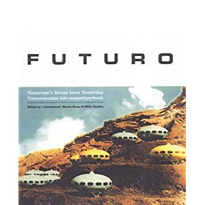 Futuro: Tomorrow's House from Yesterday