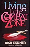 Living in the Combat Zone (1880089025) by Renner, Rick