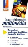 echange, troc Philippe Charollois - Les métiers du multimédia