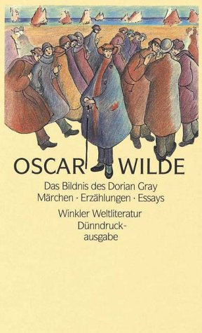 Das Bildnis des Dorian Gray\Mrchen\Erzhlungen; Essays
