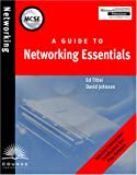 MCSE Guide to Networking Essentials (0619015527) by Johnson, David