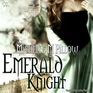 Emerald Knight | [Michelle M. Pillow]