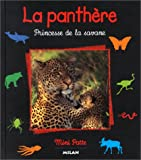 La Panth�re : Princesse de la savane