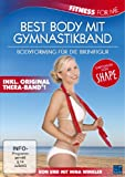 Fitness For Me: Best Body mit Gymnastikband - Bodyforming für die Bikinifigur - Inklusive Original Thera-Band®