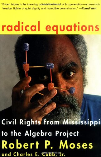 Radical Equations: Civil Rights from Mississippi to the...