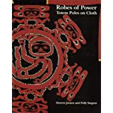 Robes of Power: Totem Poles on Clothby Doreen Jensen