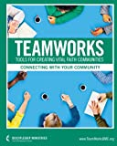 img - for TeamWorks: Connecting with Your Community book / textbook / text book