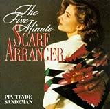 Scarf Arranger (Five-minute Series) (1855018950) by Pia Tryde Sandeman