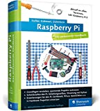 Raspberry Pi: Das umfassende Handbuch. Komplett in Farbe - inkl. Schnittstellen, Schaltungsaufbau, Steuerung mit Python