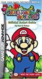 Super Mario Advance Official Pocket Guide (Bradygames Take Your Games Further) (0744000777) by Farkas, Bart G.