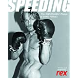 Speeding: The Old Reliable Photos of David Hurlesdi David Hurles