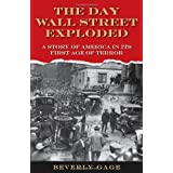 The Day Wall Street Explodedby Beverly Gage
