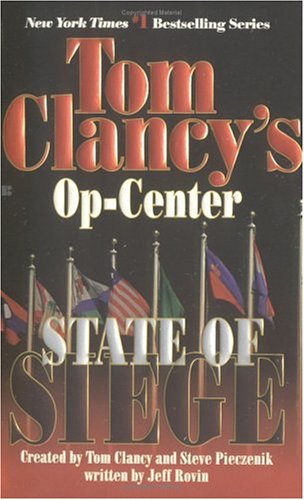 Image for State of Siege (Tom Clancy's Op-Center, 6)