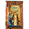 Wild Cards: Card Sharks (Wild Cards: New Cycle Trilogy)