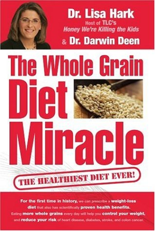 Image for The Whole Grain Diet Miracle