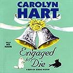 Engaged to Die | Carolyn Hart