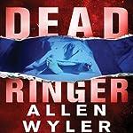 Dead Ringer | Allen Wyler