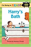 Im Going to Read® (Level 2): Harrys Bath (Im Going to Read® Series)
