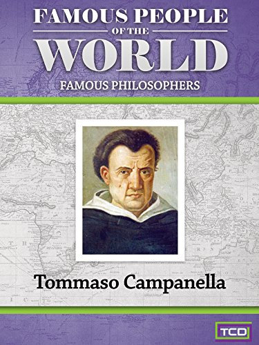 Famous People of the World - Famous Philosophers - Tommaso Campanella